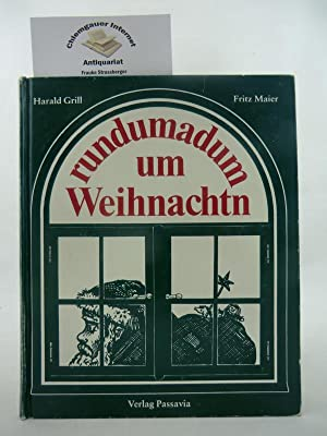 Rundumadum um Weihnachtn. Bairische Gedichte. Mit Zeichnungen: Grill, Harald: