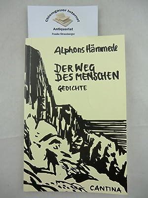 Der Weg des Menschen. Gedichte. Federzeichnungen von: Hämmerle, Alphons:
