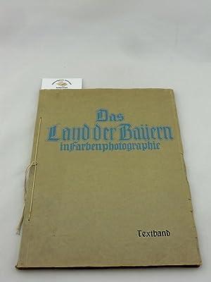 Das Land der Bayern in Farbenphotographie. HIER: Ganghofer, Ludwig: