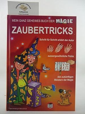 Mein ganz geheimes Zauberbuch. Die Zaubertricks wurden: Schulz, Alena und