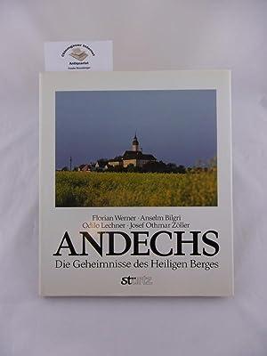 Andechs : Die Geheimnisse des heiligen Berges.: Werner, Florian und