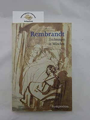 Rembrandt-Zeichnungen in München = The Munich Rembrandt: Vignau-Wilberg, Thea (Hrsg.):