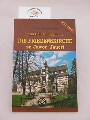Aus Holz und Lehm. Die Friedenskirche zu: Stadnik-Skoczylas, Barbara: