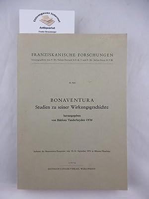 Bonaventura . Studien zu seiner Wirkungsgeschichte. Franziskanische: Vanderheyden, Ildefons (Hrsg.):