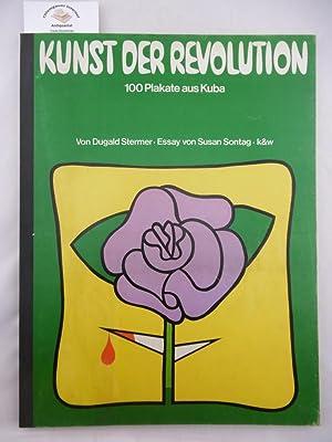 Kunst der Revolution 100 Plakate aus Kuba.: Stermer, Dugald: