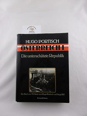 Östereich I. Die unterschätzte Republik Ein Buch: Portisch, Hugo: