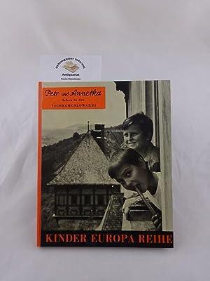 Petr und Annetka leben in der Tschechoslowakei.: Orgel-Köhne, Armin und