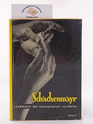Lehrbuch der Handarbeiten aus Wolle. ZWEITER (2): Schachenmayr: