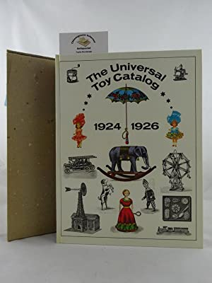 The Universal Toy Catalog of 1924 with a postscript, compiled in 1926, on novelties.