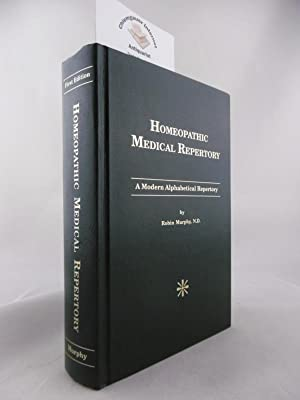Homeopathic Medical Repertory. A Modern Alphabetical Repertory.: Murphy, Robin: