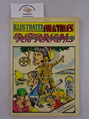 Illustrated Folktales. Illustrated by Albert S.J. Vamenta and Nony C. Estarte. Volume 1: Historical.