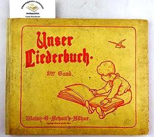 Unser Liederbuch. Die beliebtesten Kinderlieder, ausgewählt von: Merck, Friederike, Ludwig