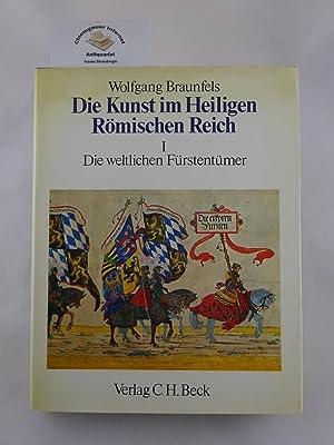 Die Kunst im Heiligen Römischen Reich. HIER: Braunfels, Wolfgang: