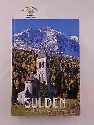 Sulden : Geschichte, Land, Leute und Berge.: Hurton, Josef: