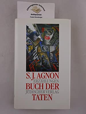 Buch der Taten : Erzählungen. Aus dem: Agnon, S.J.: