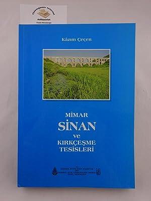 Mimar Sinan ve Kirkcesme tesisleri.: Cecen, Kazim: