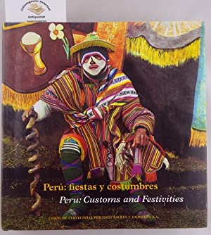 Peru. Fiestas y costumbres. Customs and Festivities.: Borja, Arturo Jiménez