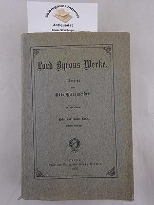 Werke. Übersetzt von Otto Gildemeister. In sechs: Byron, Lord: