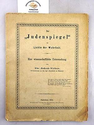 """Der """"Judenspiegel"""" im Lichte der Wahrheit. Eine: Ecker, Jakob:"""