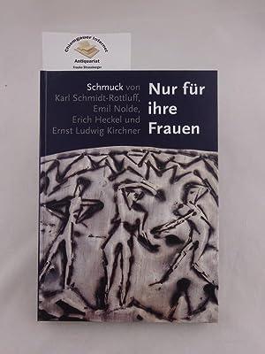 Nur für ihre Frauen : Schmuck von: Schneider, Katja (Hrsg.):