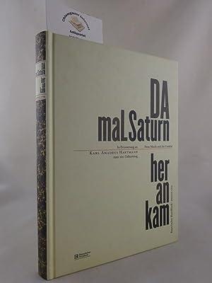 Da mal Saturn herankam : In Erinnerung: Boulez, Pierre und