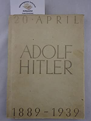 Adolf Hitler 20. April 1889 -1939. Eine: Auto Union: