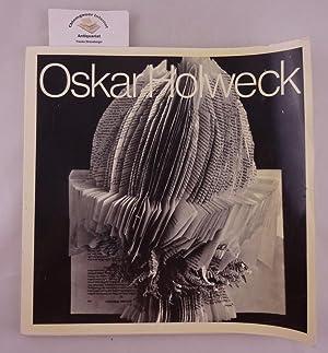 Oskar Holweck. Ausstellung. Galerie St. Johann, Saarbrücken.: Seitz, Fritz und