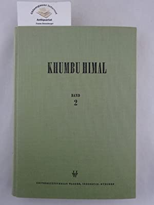 Khumbu Himal. Ergebnisse des Forschungsunternehmens Nepal Himalaya.: Hellmich, Prof.Dr. Walter: