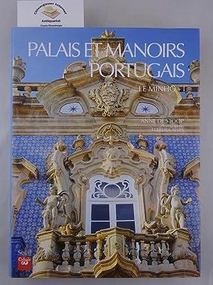 Palais et Manoirs portugais. Le Minho -: Stoop, Anne de:
