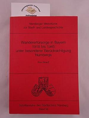 Wandererfürsorge in Bayern 1918 bis 1945 unter: Strauß, Eva: