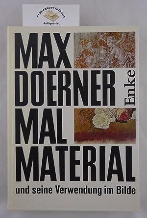 Malmaterial und seine Verwendung im Bilde. NEU: Doerner, Max: