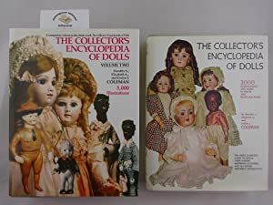 The collectors encyclopaedia of Dolls. 2000 Illustrations and marks in colour and Black and White...