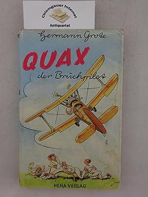 Quax der Bruchpilot. Der Werdegang eines Flugschülers.: Grote, Hermann Werner: