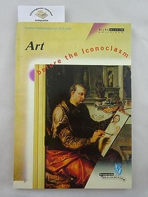 Art before the iconoclasm. Northern Netherlandish art: Kloek, W.Th., W.