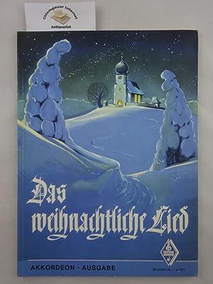 Das weihnachtliche Lied : einhundertfünfzehn der schönsten: Fett, Armin: