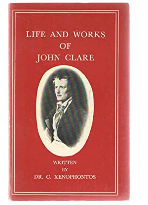 Life and Works of John Clare: Clare , John