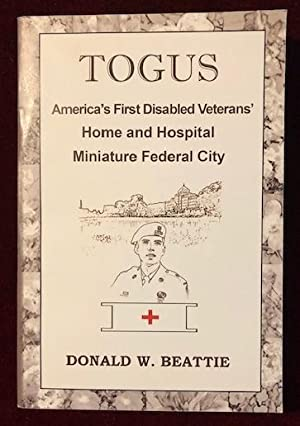 Togus - America's First Disabled Veterans' Home and Hospital Miniature Federal City
