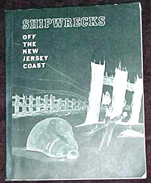 Shipwrecks Off The New Jersey Coast: Krotee, Walter and