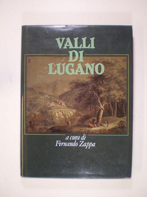 Valli di Lugano - Zappa, Fernando