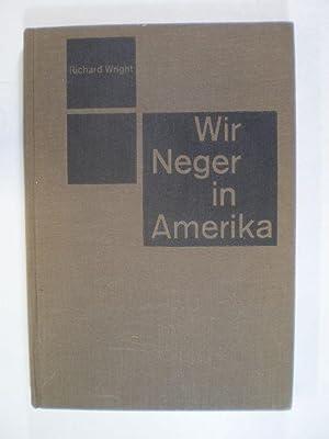 Wir Neger in Amerika: Wright, Richard