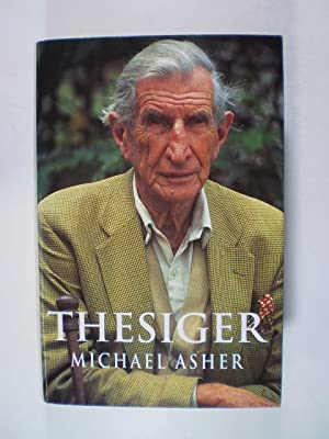 Thesiger. A Biography