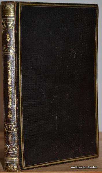 Handbuch der Prager priv. Bürger-Corps und der gesammten Schützen-Corps im Königreich Böhmen für das Jahr 1847. Herausgegeben von Anton Karl Pitsch. Zusammengestellt von Joseph Patzelt.