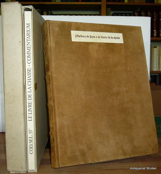 Le livre de la chasse. Das Buch: Gaston Phoebus (Gaston