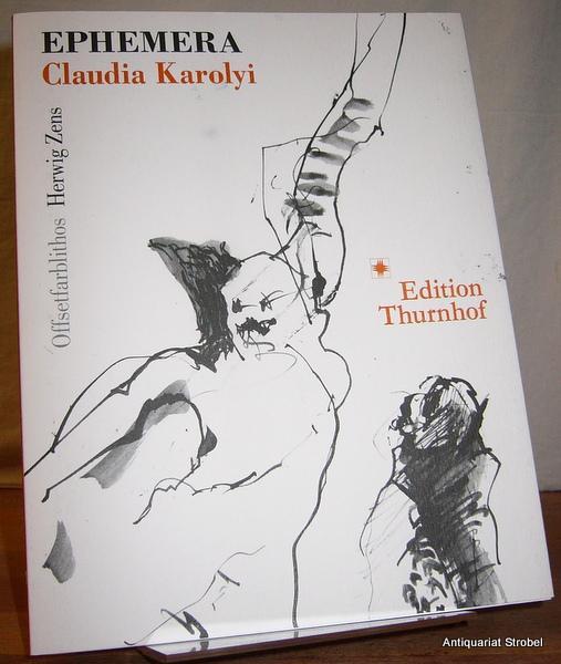 Ephemera. Gedichte.: Karolyi, Claudia.