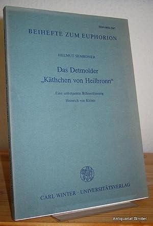 """Das Detmolder """"Käthchen von Heilbronn"""". Eine unbekannte: Kleist - Sembdner,"""