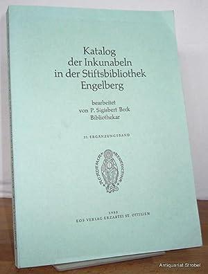 Katalog der Inkunabeln in der Stiftsbibliothek Engelberg.: Engelberg - Beck, Sigisbert.