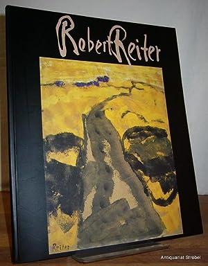 Robert Reiter. Malerei und Druckgrafik.: Reiter.