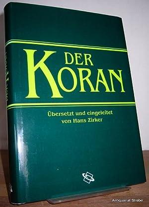 Der Koran. Übersetzt und eingeleitet von Hans