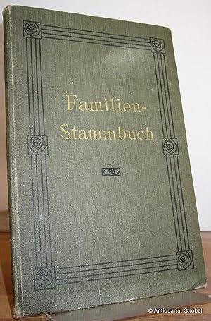 Familien-Stammbuch der Familie Brauer.