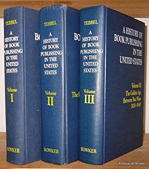 A history of book publishing in the United States. Bände I-III (von 4).